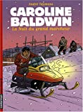 Caroline Baldwin, Tome 13 : La Nuit du grand marcheur par Taymans