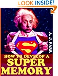 How To Develop A Super Memory: Easy T...