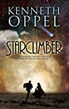 Starclimber (0060850590) by Oppel, Kenneth