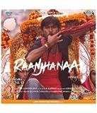 Raanjhanaa (Original Motion Picture Soundtrack)