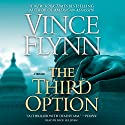 The Third Option: Mitch Rapp Series Audiobook by Vince Flynn Narrated by Nick Sullivan