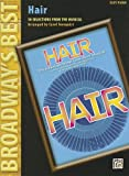 Hair (Broadways Best): 10 Selections from the Musical (Easy Piano)