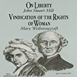 On Liberty & Vindication of the Rights of Women | David Gordon,George Smith,Wendy McElroy