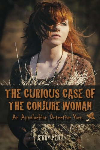 The Curious Case of the Conjure Woman: An Appalachian Detective Farce PDF
