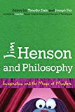 img - for Jim Henson and Philosophy: Imagination and the Magic of Mayhem book / textbook / text book