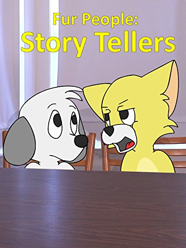 Fur People: Story Tellers