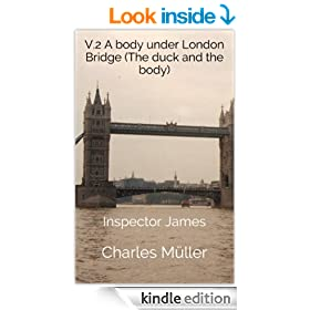 V.2 A body under London Bridge (The duck and the body) (Inspector James)