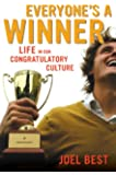 Everyone's a Winner: Life in Our Congratulatory Culture