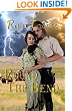 Round The Bend (Oregon Historicals Book 1)