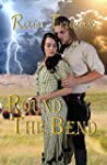 Round The Bend (Oregon Historicals Bo...