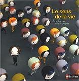 vignette de 'Le sens de la vie (Oscar Brenifier)'