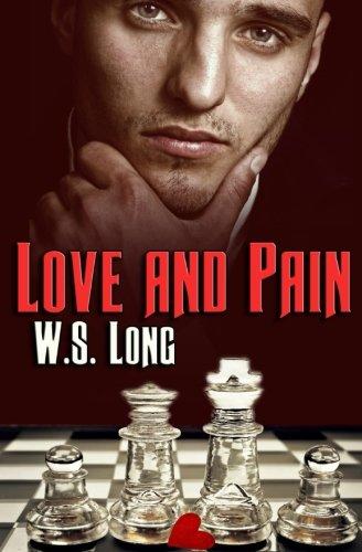 Love and Pain [Long, W.S.] (Tapa Blanda)