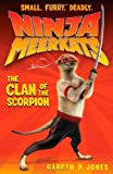 img - for Ninja Meerkats (#1): The Clan of the Scorpion book / textbook / text book