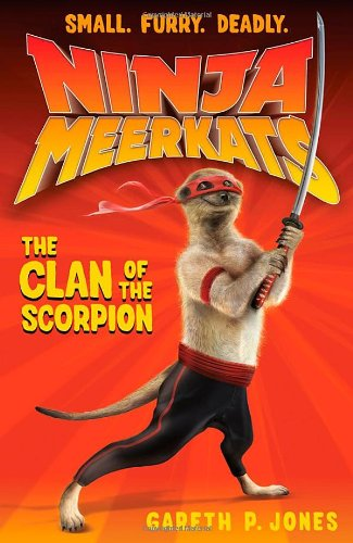 The Clan of the Scorpion (Ninja Meerkats)