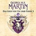 Game of Thrones - Das Lied von Eis und Feuer 5 Hörbuch von George R. R. Martin Gesprochen von: Reinhard Kuhnert