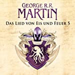 Das Lied von Eis und Feuer 5 | George R. R. Martin