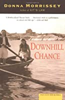 Downhill Chance: A Novel Front Cover