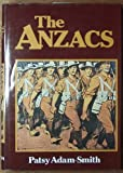 The Anzacs (0170050661) by Adam-Smith, Patsy
