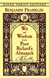Wit and Wisdom from Poor Richard s Almanack (Dover Thrift Editions)