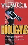 Hooligans (0345312015) by Diehl, William