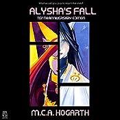 Alysha's Fall: Alysha Forrest, Book 1   M.C.A. Hogarth