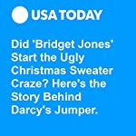Did 'Bridget Jones' Start the Ugly Christmas Sweater Craze? Here's the Story Behind Darcy's Jumper. | Bryan Alexander
