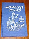 img - for Homeless Bound by Boody Gordon Rogers Hardback 1984 book / textbook / text book