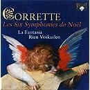 Corrette: Symphonies De Noel