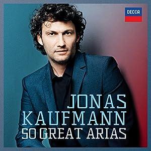 Jonas Kaufmann, 50 Great Arias