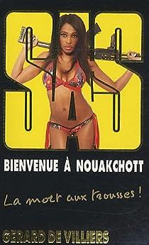 SAS, tome 187 : Bienvenue à Nouakchott par Villiers