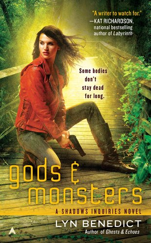 Gods & Monsters (Shadows & Inquiries #3)
