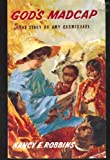 God's Madcap: Amy Carmichael (Stories of Faith & Fame)