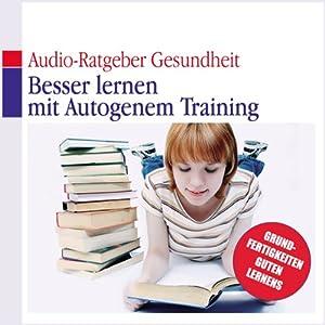 Besser lernen mit autogenem Training Hörbuch