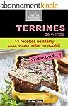 Terrines de viande: 11 recettes de Ma...