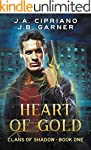 Heart of Gold: An Urban Fantasy Novel...