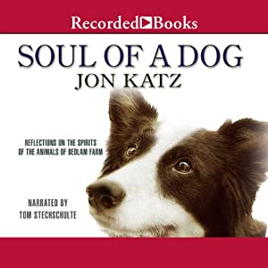 Soul of a Dog | [Jon Katz]