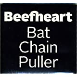 Bat Chain Puller [Original]by Beefheart