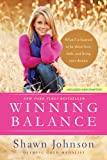 img - for Winning Balance: What I've Learned So Far about Love, Faith, and Living Your Dreams book / textbook / text book