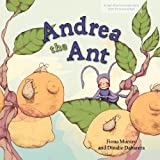 img - for Andrea the Ant (Carlos and Friends Book Series. Book 2) book / textbook / text book