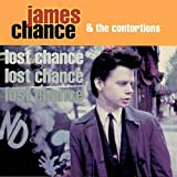 echange, troc James Chance & Contortions - Lost Chance
