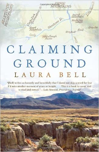 Claiming Ground written by Laura Bell