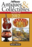 Warman's Antiques & Collectibles 2012 Price Guide (Warman's Antiques & Collectibles Price Guide)