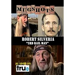 "Mugshots: Robert Silveria - ""3rd Rail Man"" (Amazon.com exclusive)"