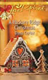 img - for A Hickory Ridge Christmas (A Love Inspired Romance) book / textbook / text book