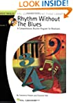RHYTHM WITHOUT THE BLUES A COMPREHENS...