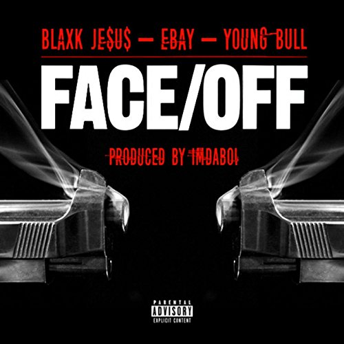 Face Off (feat. Ebay & Young Bull) [Explicit] (Ebay Us compare prices)