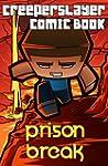 Kid's Comic: Prison Break (Part 4): A...