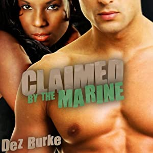 Claimed by the Marine | [Dez Burke]