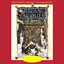 Mossflower: Redwall, Book 2 (       UNABRIDGED) by Brian Jacques Narrated by Brian Jacques, Full Cast