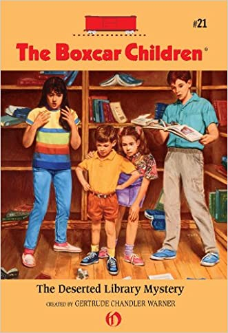 The Deserted Library Mystery (The Boxcar Children Mysteries Book 21)